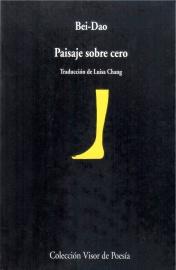 Paisaje sobre cero (中譯西;《零度以上的風景》, 2001; traducción del chino al español)