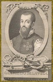 Garcilaso de la Vega (加西拉索.維加;1493-1536)